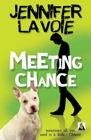 Meeting Chance by Jennifer Lavoie