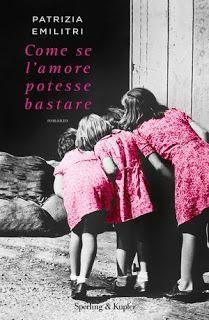 Il Colore dei Libri: Recensione : Come se l'amore potesse bastare di Pa...