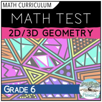 Geometry Unit Test - 2D, 3D #math #test #unit #assessment #geometry #shapes #angles #curriculum #ontario #summative #junior