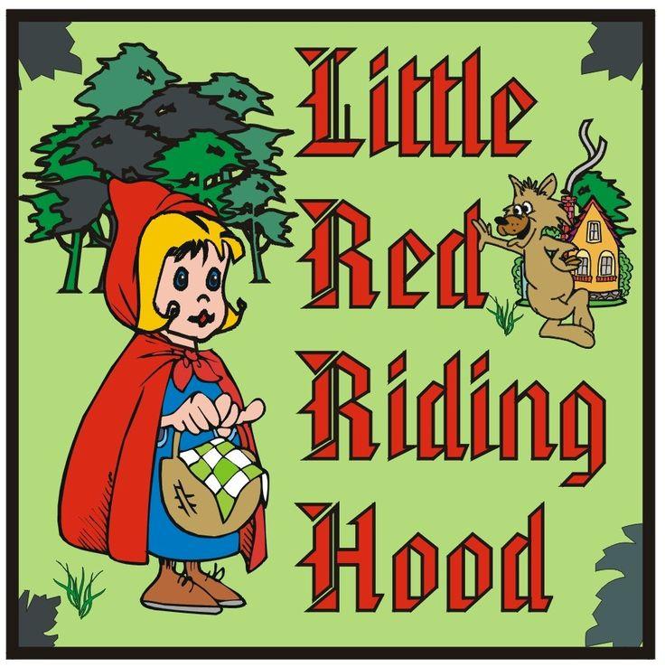 Little Red Riding Hood Little Red Riding Hood Red