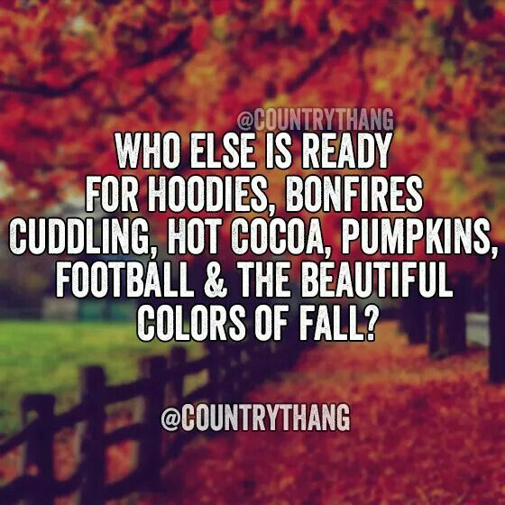 Fall Fashion Quotes: I'm Ready For FALL ♡