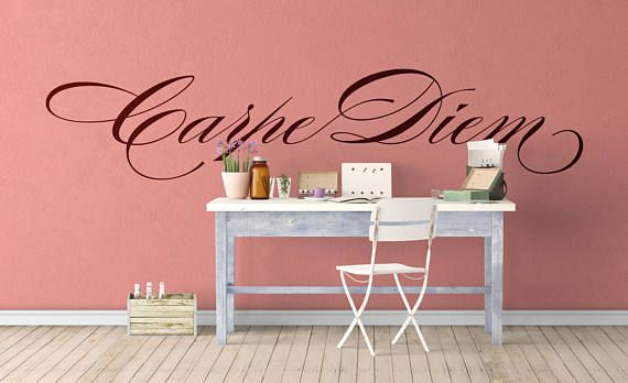 """Carpe Diem 