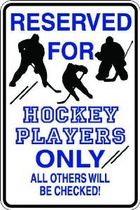 """Amazon.com: 7""""x10"""" 1mil thin plastic hockey players novelty parking sign for indoors or outdoors: Everything Else"""