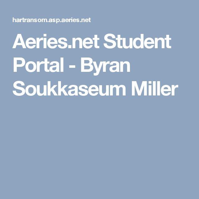 Aeries.net Student Portal - Byran Soukkaseum Miller