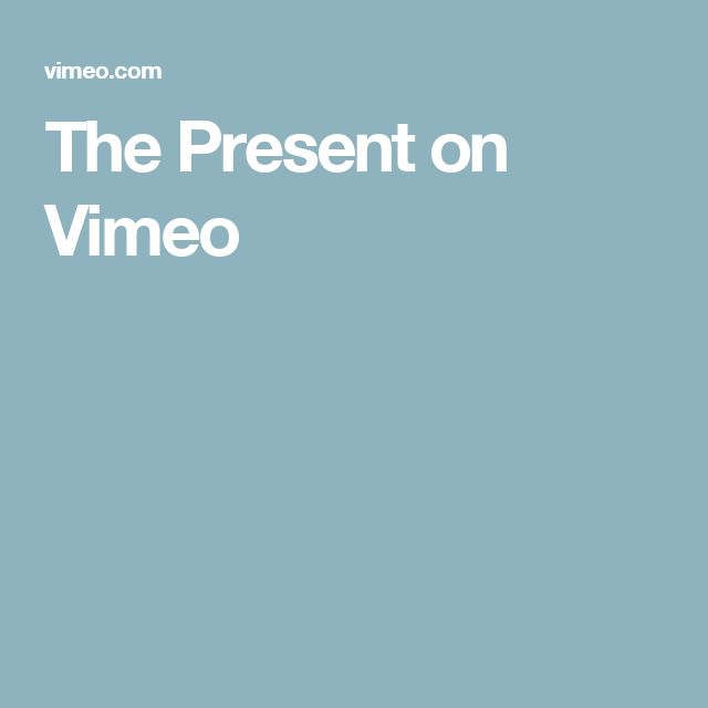 The Present on Vimeo