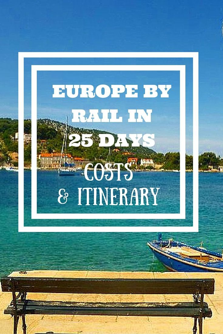Europe By Rail in 25 days - Costs & Itinerary: Join me as I spend 3-4 weeks exploring 10-12 major European Cities by train