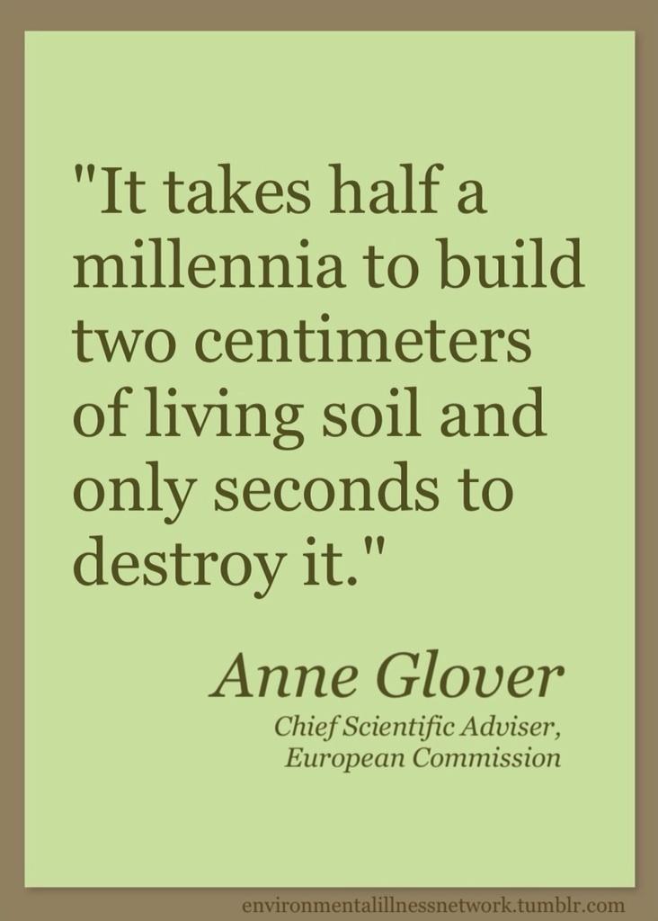 Anne Glover (Chief Scientific Adviser, European Commission) #soil quotation
