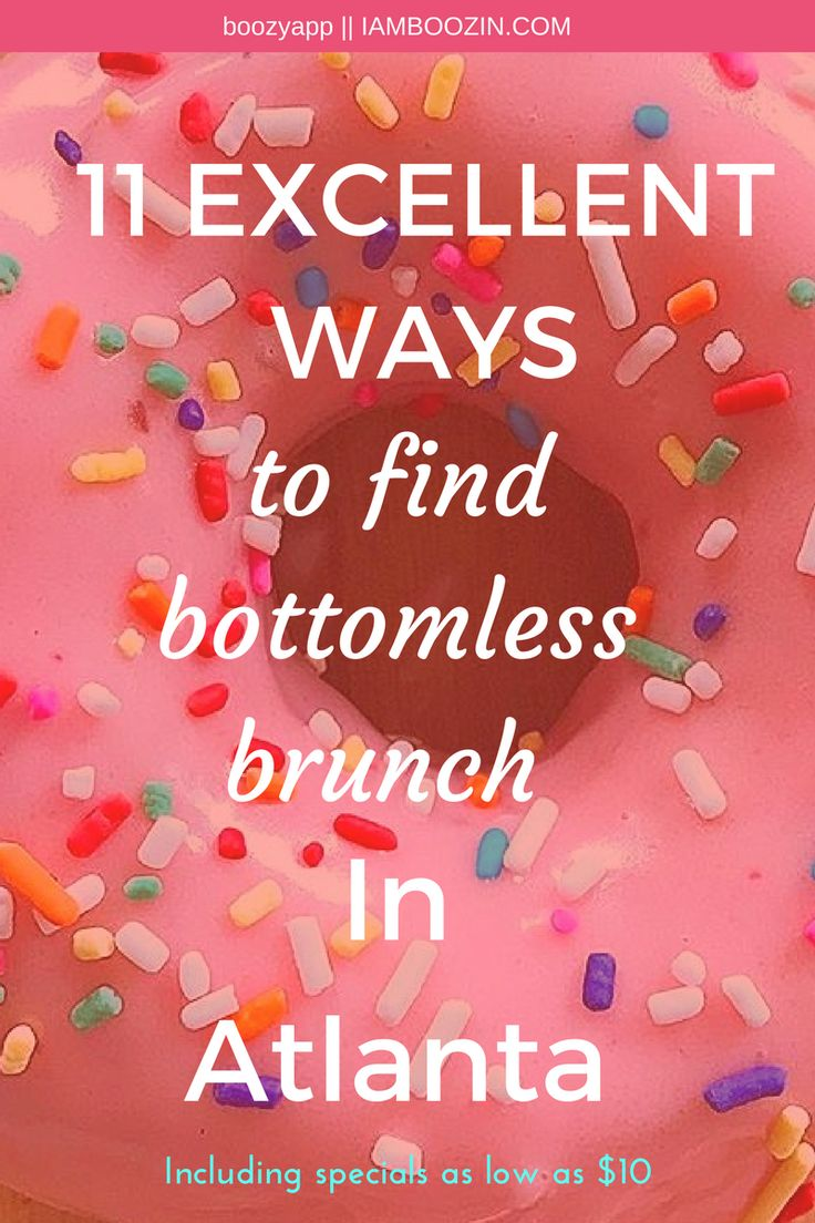 Brunch In Atlanta   11 Excellent Ways To Find Bottomless Brunch In Atlanta [Including specials as low as $10]...Click through for more! Atlanta Brunch Brunch Atlanta ATL Brunch Brunch ATL