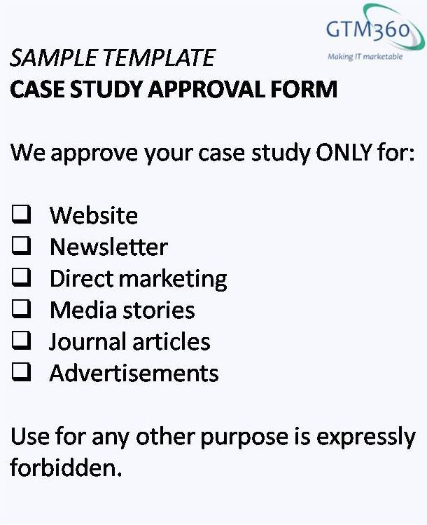 3 Ways To Get Approvals For Case Studies From Reluctant Customers