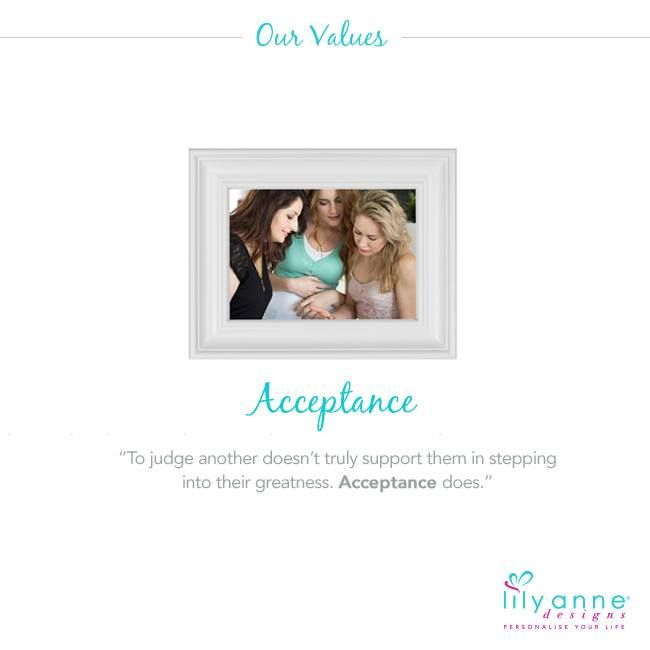 "{Acceptance}  ""To judge another doesn't truly support them in stepping into their greatness. Acceptance does""  www.lilyannedesigns.com.au  #LilyAnneDesigns #PersonalisedLockets #LilyAnneValues"