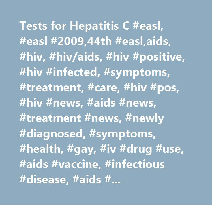 Tests for Hepatitis C #easl, #easl #2009,44th #easl,aids, #hiv, #hiv/aids, #hiv #positive, #hiv #infected, #symptoms, #treatment, #care, #hiv #pos, #hiv #news, #aids #news, #treatment #news, #newly #diagnosed, #symptoms, #health, #gay, #iv #drug #use, #ai http://www.wartalooza.com/general-information/what-are-hpv-warts