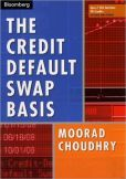 The Credit Default Swap Basis by Moorad Choudry
