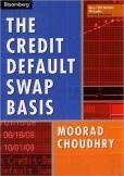 The Credit Default Swap Basis by Moorad Choudry
