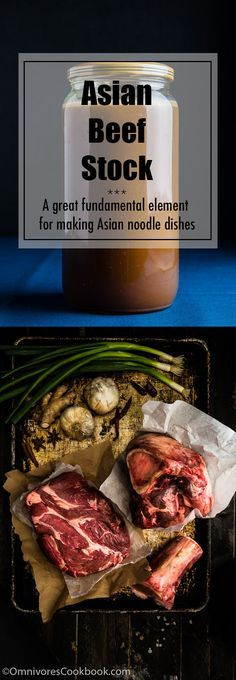 Asian beef stock - A great fundamental element for making Asian noodle dishes, such as Taiwan beef noodle soup and Vietnamese beef pho   omnivorescookbook.com