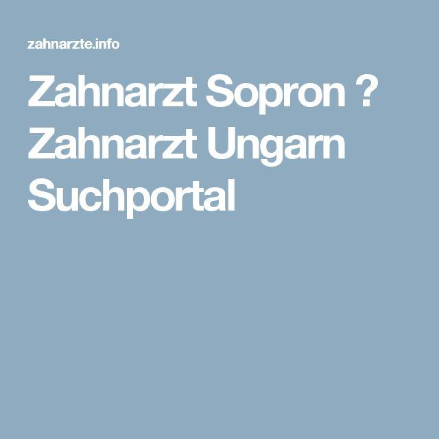 Zahnarzt Sopron ⋆ Zahnarzt Ungarn Suchportal