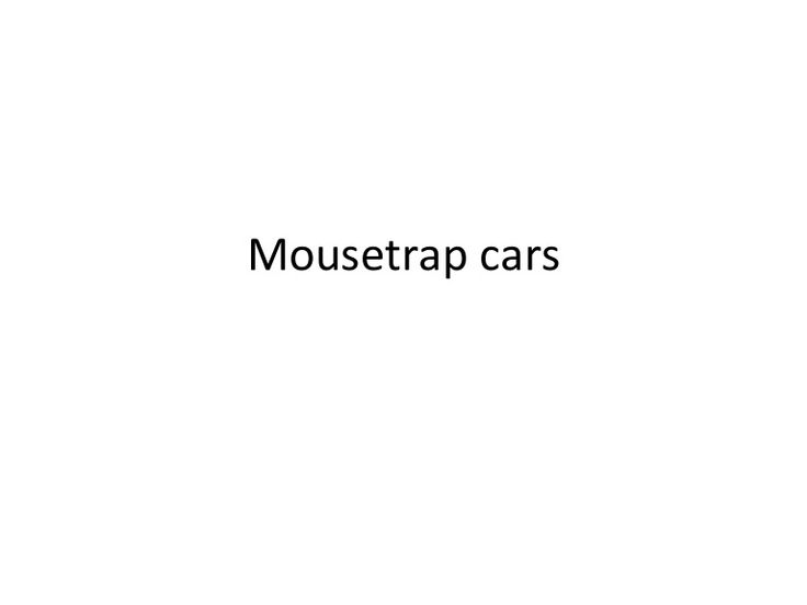 10 Best Mousetrap Vehicle Images On Pinterest Vehicles Mouse