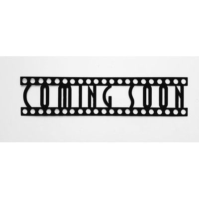 Say It All On The Wall Coming Soon Sign in Film Font Home Theater Metal Wall Décor
