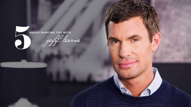 5 Handy Painting Tips from Jeff Lewis #FlippingOut