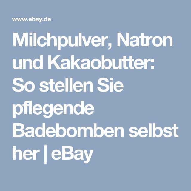 Milchpulver, Natron und Kakaobutter: So stellen Sie pflegende Badebomben selbst her | eBay