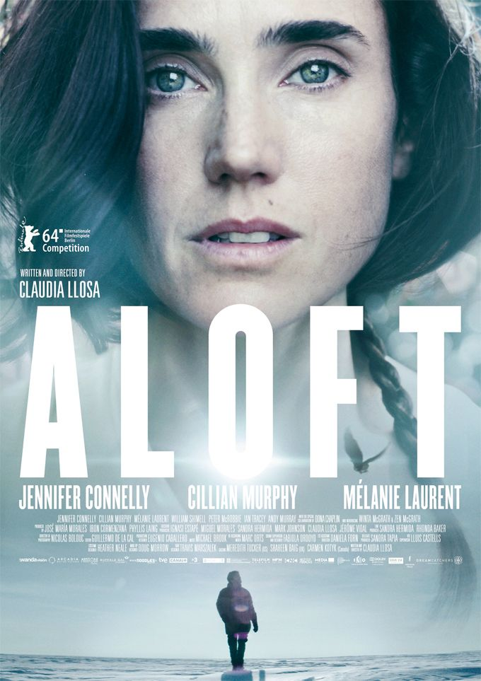 """New poster of Jennifer Connelly for """"Aloft"""", 2014."""