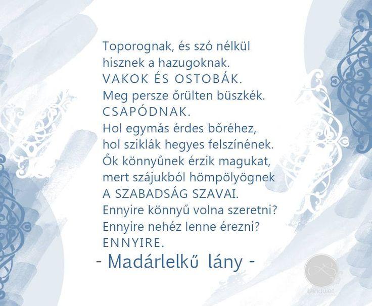 Madárlelkű lány #idezet #quotes #blogger #magazin #lenduletmagazin