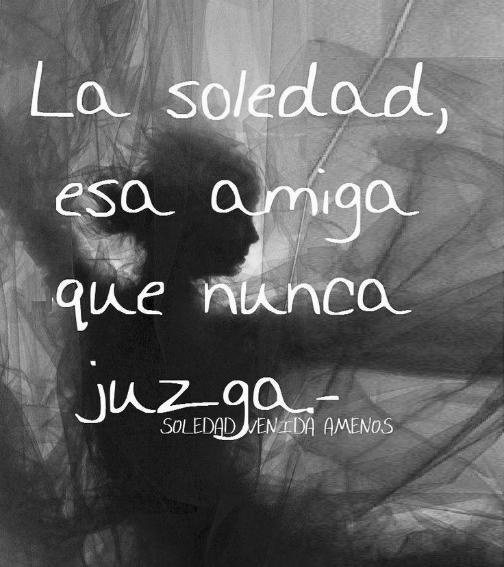 235 best Mi Soledad images on Pinterest | Spanish quotes