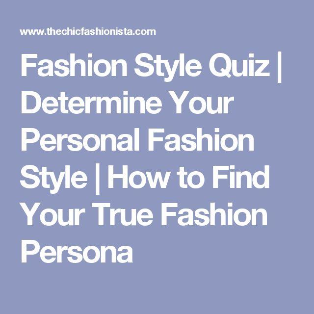 Best 25 Fashion Style Quiz Ideas On Pinterest Fashion