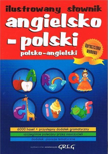 Ilustrowany słownik angielsko-polski polsko-angielski - język angielski - Polanglo Sp. z o.o.