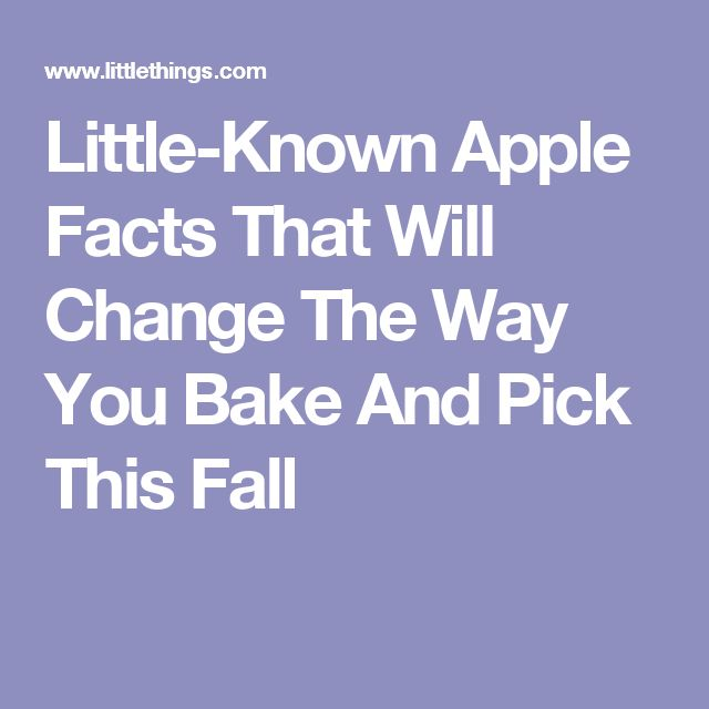 Little-Known Apple Facts That Will Change The Way You Bake And Pick This Fall