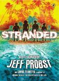 I Survived: Juvenile Fiction: Stranded by Jeff Probst