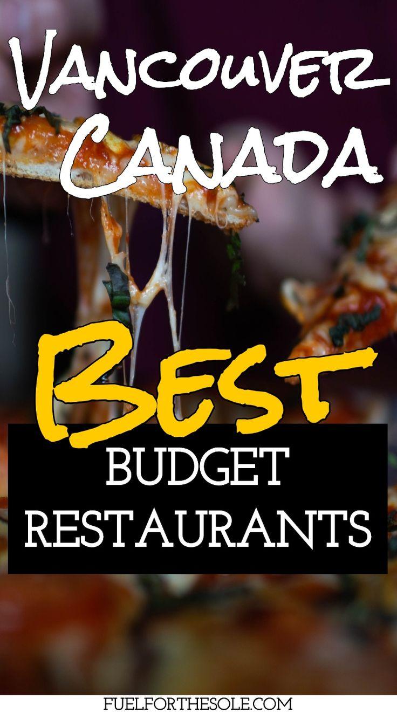 Best & Top Rated Budget Restaurants & Cheap Eats Vancouver British Columbia | Fuelforthesole.com