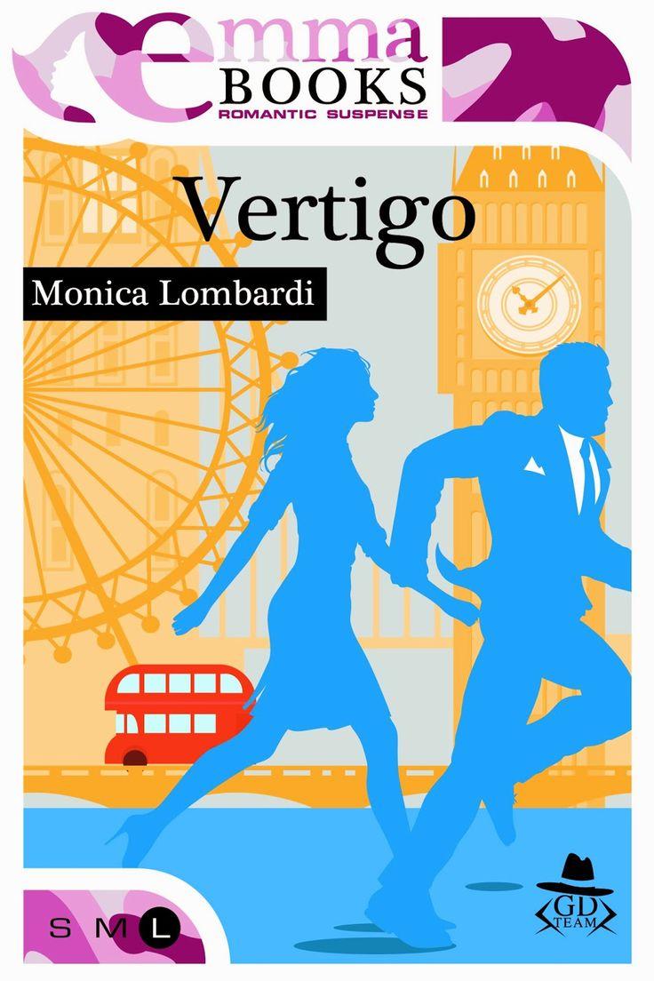 Sognando tra le Righe: VERTIGO    Monica Lombardi    Recensione