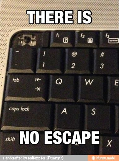 no escape! #escape #humor #funny