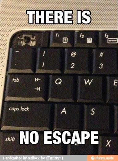 no escape! #escape #humor #funny