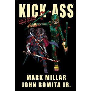 Kick-Ass, Mark Millar & John Romita Jr: 8/10