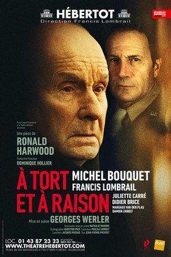 A tort ou à raison, Michel Bouquet