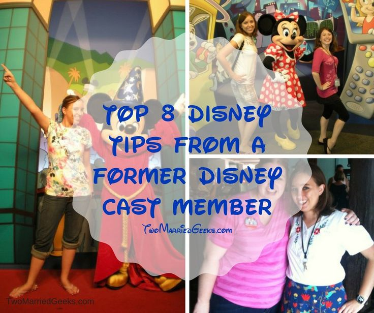 Top 8 Disney Tips From A Former Disney Cast Member