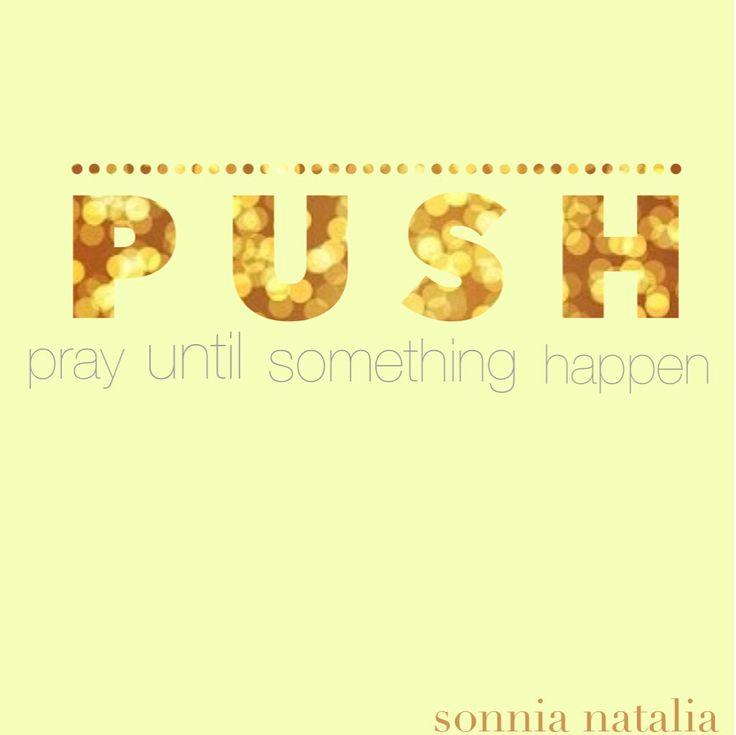 pray until something happen
