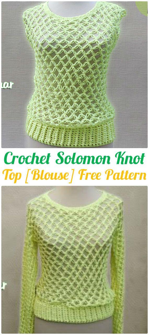 Crochet Solomon Knot Blouse Top FreePattern - #Crochet Women Pullover Sweater Top Free Patterns