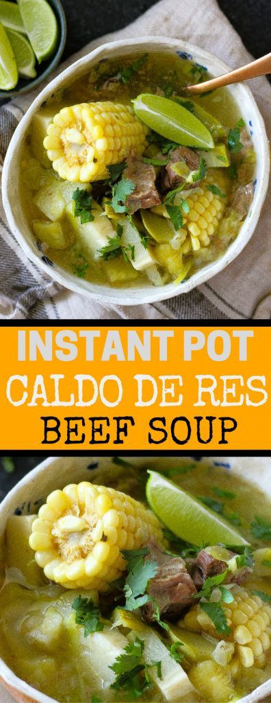 CALDO DE RES BEEF SOUP IN INSTANT POT  Hearty, meaty and just simply delicious Caldo de Res in Instant Pot will warm your body and soul. Mexican beef and vegetable healthy soup in your pressure cooker! Family and kids favorite. #mexican #mexicanfood #caldoderes #soup #instantpot #instantpotsoup #beefsoup