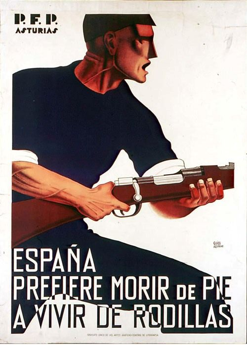 Spain - 1936-39. - GC - poster - España prefier morir de pie a vivir de rodillas