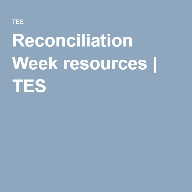 Reconciliation Week resources | TES