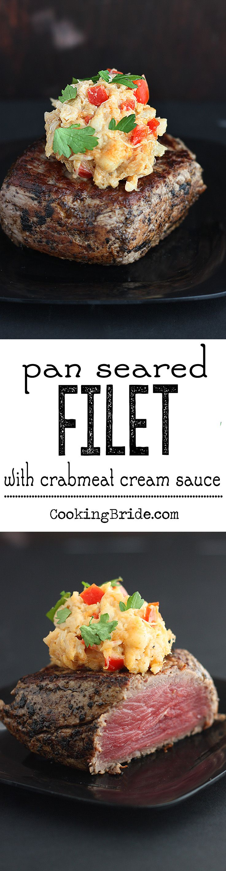 Tender pan seared filet mignon is finished in the oven and topped with a creamy crab meat sauce.