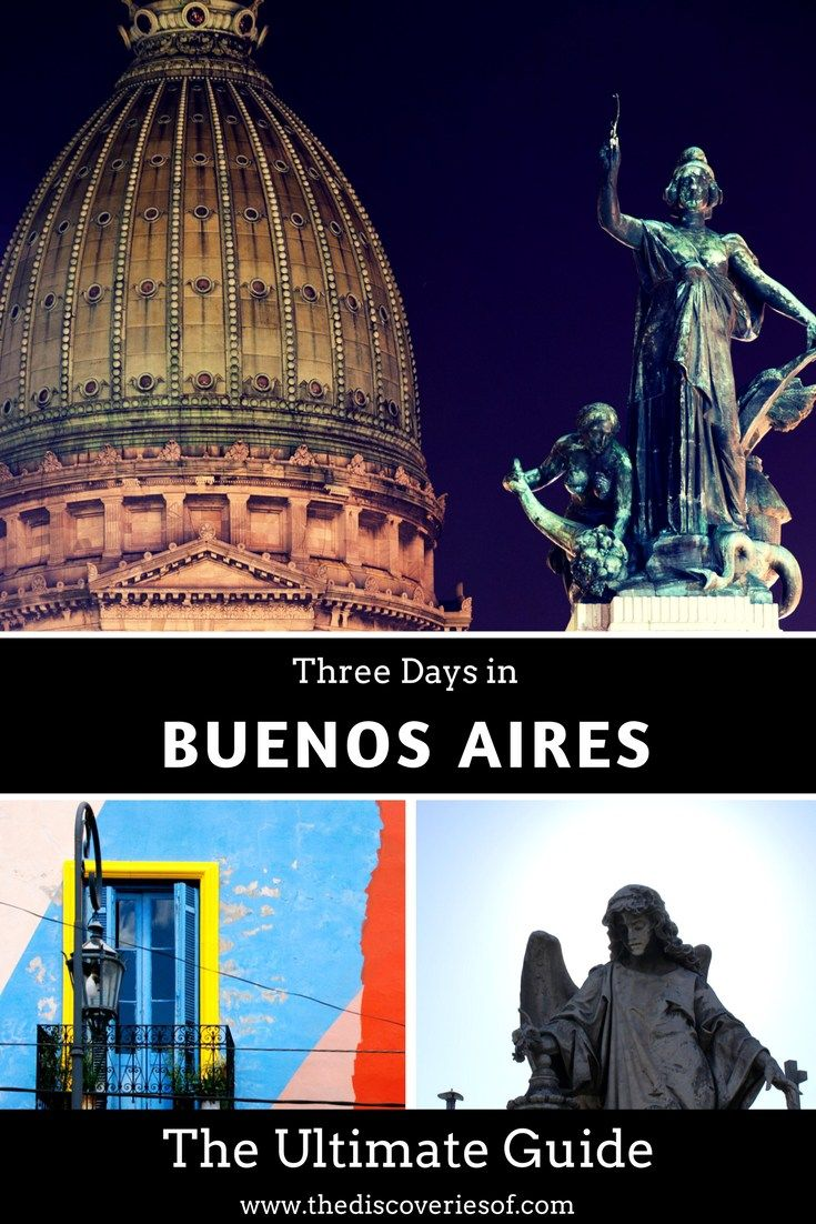Buenos Aires The Ultimate Guide to Things To Do, See, Eat and Stay on your Visit to Argentina