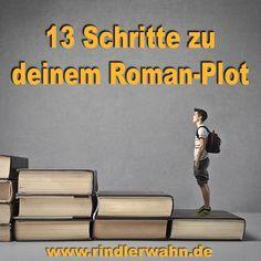 Der Klassiker komplett überarbeitet: http://www.rindlerwahn.de/in-13-schritten-zum-roman-plot/ Dein Schreibcoach