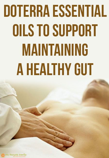 doTERRA Essential Oils to Support Maintaining a Healthy Gut