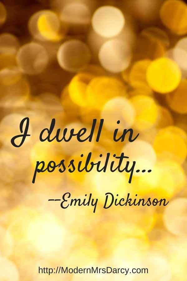 I dwell in possibility. - Emily Dickinson. A great way to sum up how #infp types think! #mbti