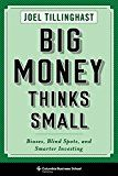 Big Money Thinks Small: Biases Blind Spots and Smarter Investing (Columbia Business School Publishing) by Joel Tillinghast (Author) #Kindle US #NewRelease #Nonfiction #eBook #ad