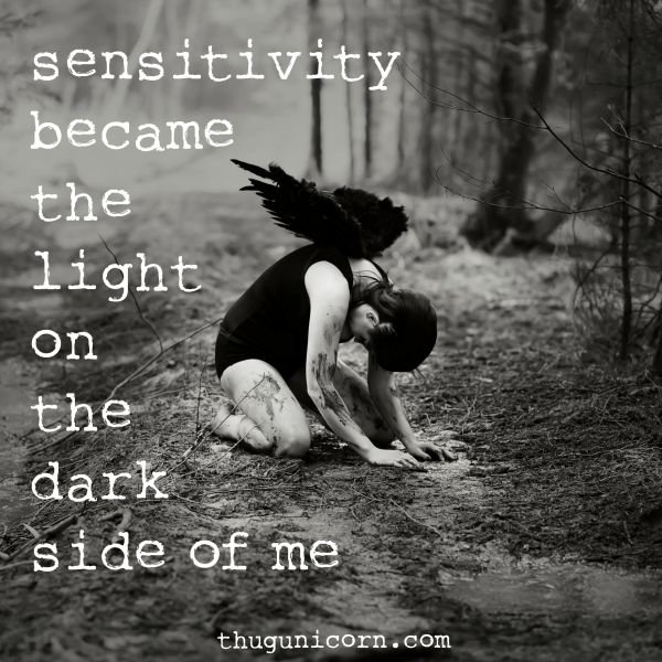 sensitivity became the light...