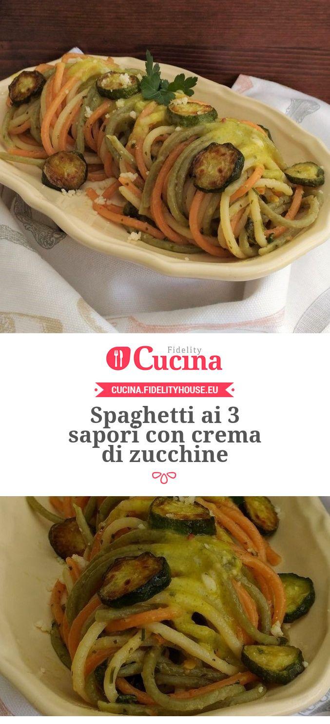 Spaghetti ai 3 sapori con crema di zucchine